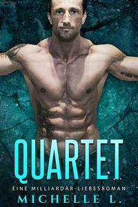 Quartet: Eine Milliardär-Liebesroman