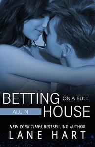 All In: Betting on a Full House