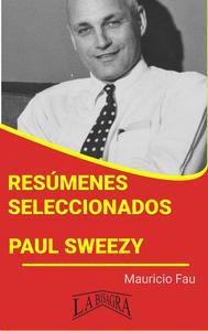 Resúmenes Seleccionados: Paul Sweezy