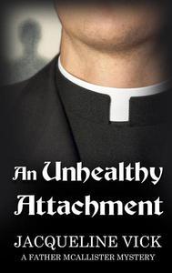 An Unhealthy Attachment