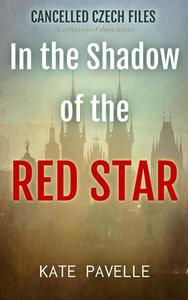 In the Shadow of the Red Star