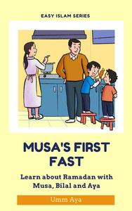 Musa's First Fast