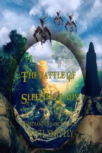 The Battle of Sleeping Lady