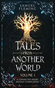 Tales from Another World: Volume 1