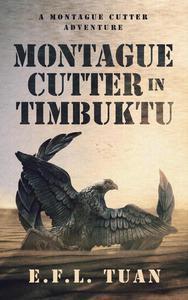 Montague Cutter in Timbuktu