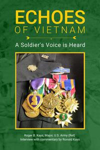 Echoes of Vietnam | A Soldier's Voice is Heard