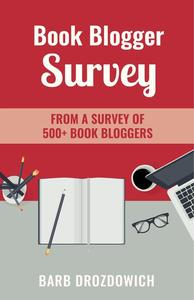 Book Blogger Survey: Survey of 500+ book reviewers