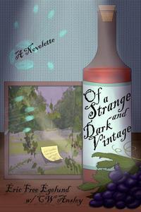 Of A Strange and Dark Vintage