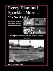Every Diamond Sparkles More - The World Series