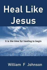 Heal Like Jesus