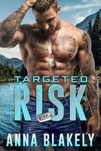 Targeted Risk