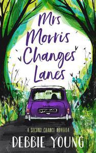 Mrs Morris Changes Lanes
