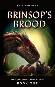 Brinsop's Brood, Dragon Stone Adventures 1