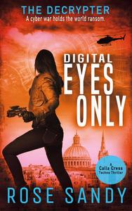 The Decrypter: Digital Eyes Only