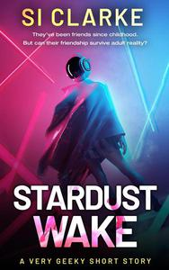Stardust Wake