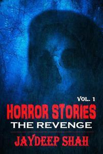 Horror Stories: The Revenge