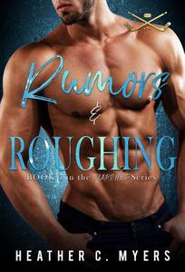 Rumors & Roughing