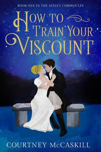 How to Train Your Viscount
