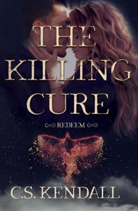 The Killing Cure: Redeem