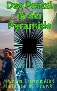 Das Portal in der Pyramide