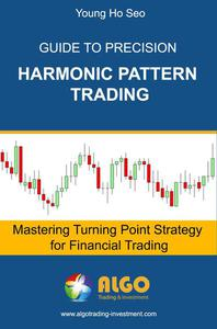 Guide to Precision Harmonic Pattern Trading