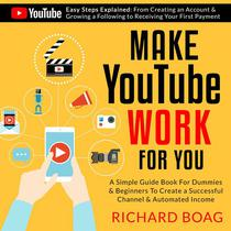 Make YouTube Work For You