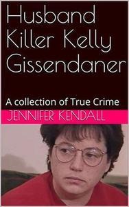 Husband Killer Kelly Gissendaner