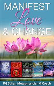Manifest Love & Change