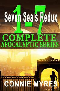 Seven Seals Redux: The Complete Apocalyptic Novel Series, Books 1-7