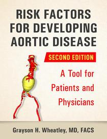 Risk Factors For Developing Aortic Disease (Second Edition)