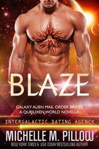 Blaze: A Qurilixen World Novella: Intergalactic Dating Agency
