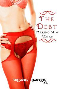 The Debt: Making Him Watch