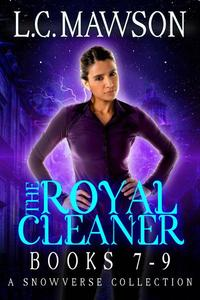 The Royal Cleaner: Books 7-9