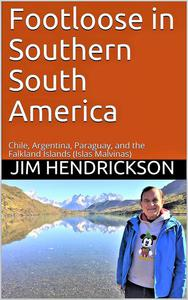 Footloose in Southern South America