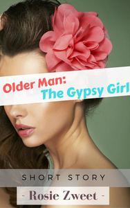 Older Man: The Gypsy Girl