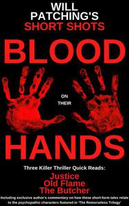 Short Shots: Blood On Their Hands