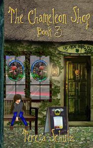 The Chameleon Shop Book 3