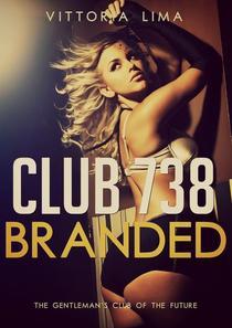 Club 738 - Branded