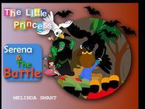 The Little Princess Serena & The Battle