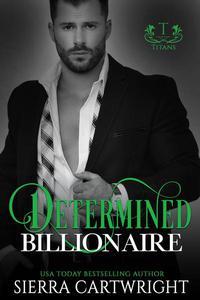 Determined Billionaire