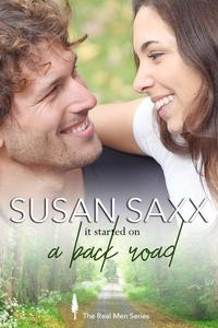 It Started on a Back Road (Book 3, The Real Men Series)