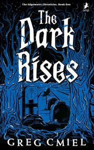 The Dark Rises