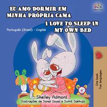 Eu Amo Dormir em Minha Própria Cama I Love to Sleep in My Own Bed