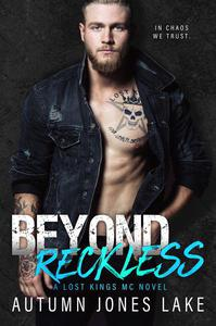 Beyond Reckless: Teller's Story, Part One (Lost Kings)