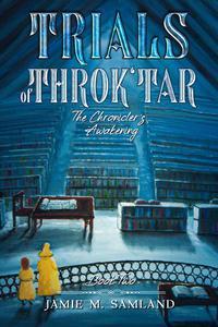 Trials of Throk'tar