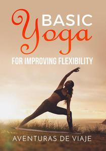 Basic Yoga for Improving Flexibility