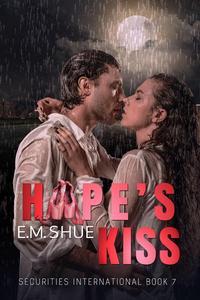 Hope's Kiss: Securities International Book 7