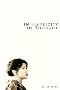 In Simplicity of Thought