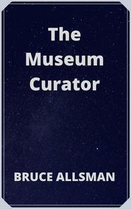 The Museum Curator