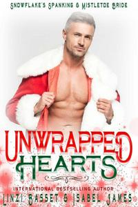 Unwrapped Hearts
